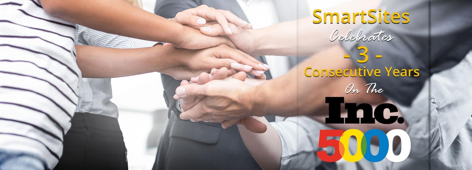 SmartSites Celebrates 3 Consecutive Years On The Inc. 5000 List