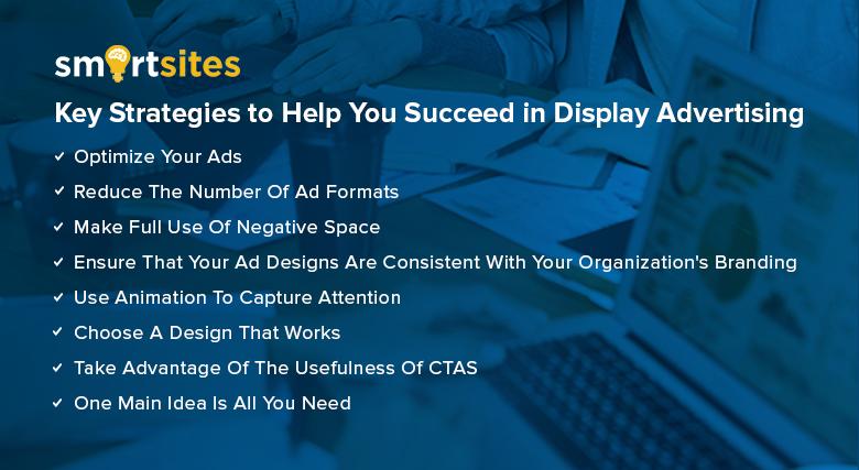 Key Strategies to Help You Succeed in Display Advertising