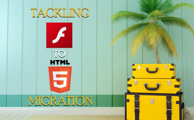 Tackling Flash To HTML5 Migration