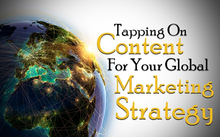 tapping-on-content-for-your-global-marketing-strategy