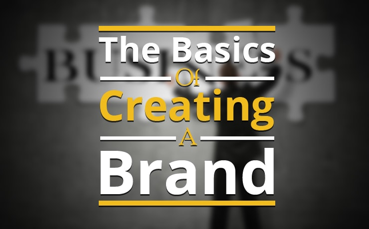 the-basics-of-creating-a-brand