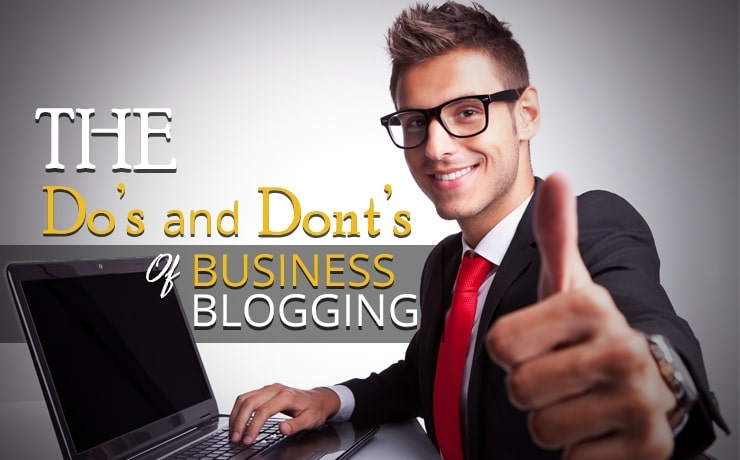 the-dos-and-donts-of-business-blogging