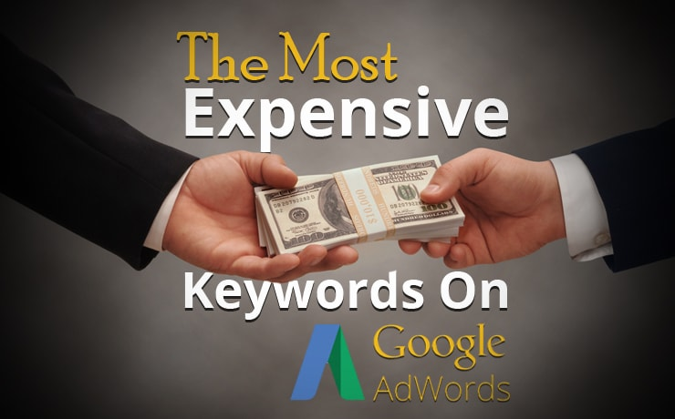 The Most Expensive Keywords On Google AdWords