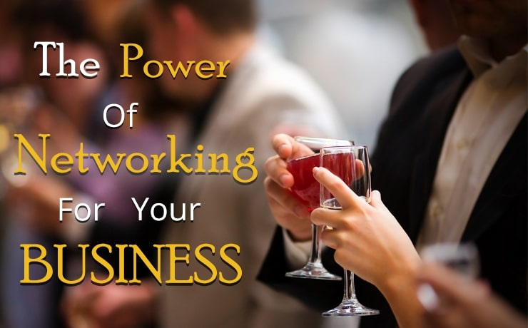 The Power of Networking For Your Business