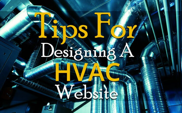 Tips For Designing A HVAC Website