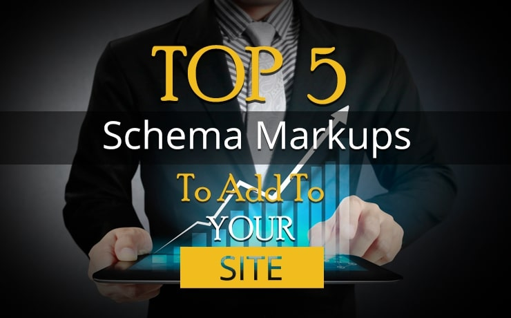 top-5-schema-markups-to-add-to-your-site