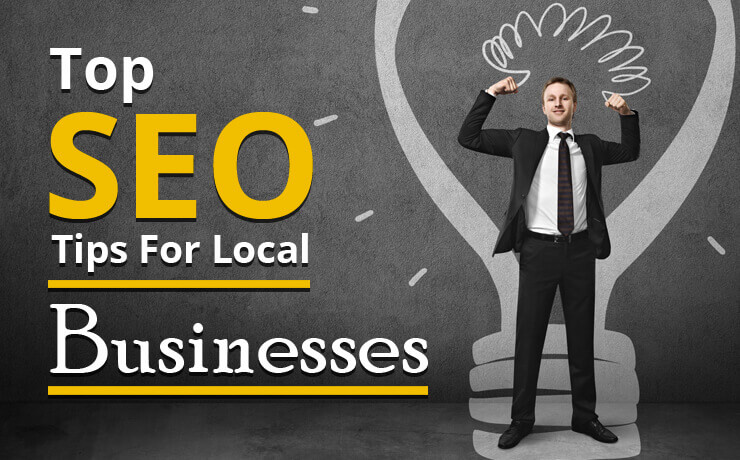 Top SEO Tips For Local Businesses