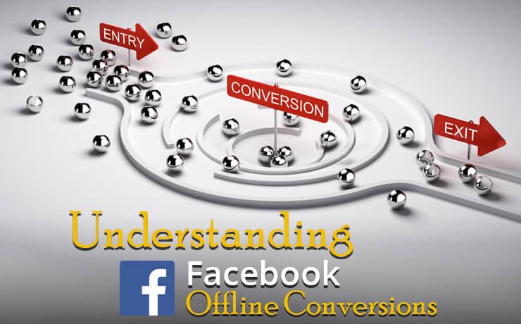 Understanding Facebook Offline Conversions