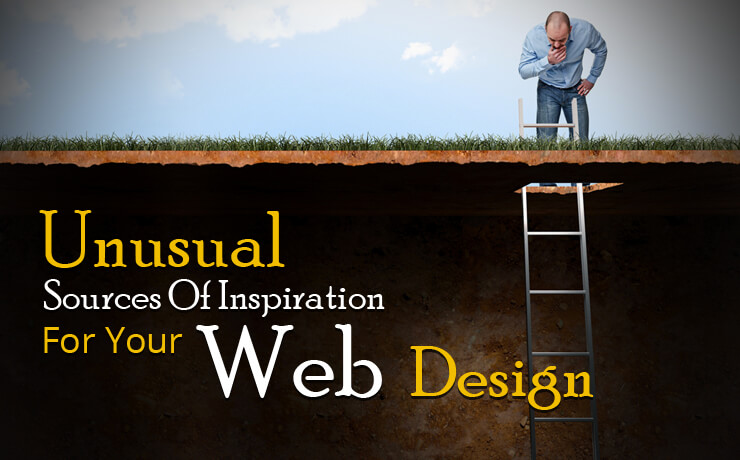 Unusual Sources Of Inspiration For Your Web Design