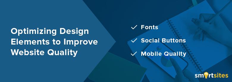 Optimizing Design Elements to Improve Website Quality