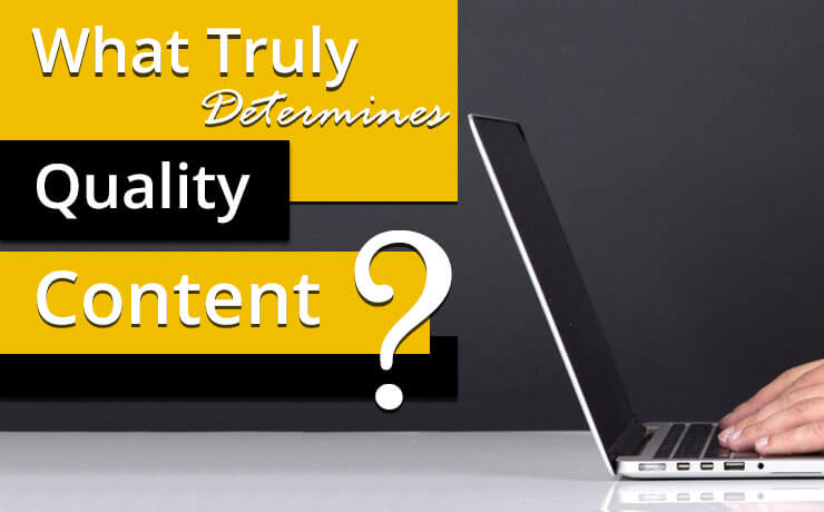 What Truly Determines Quality Content?