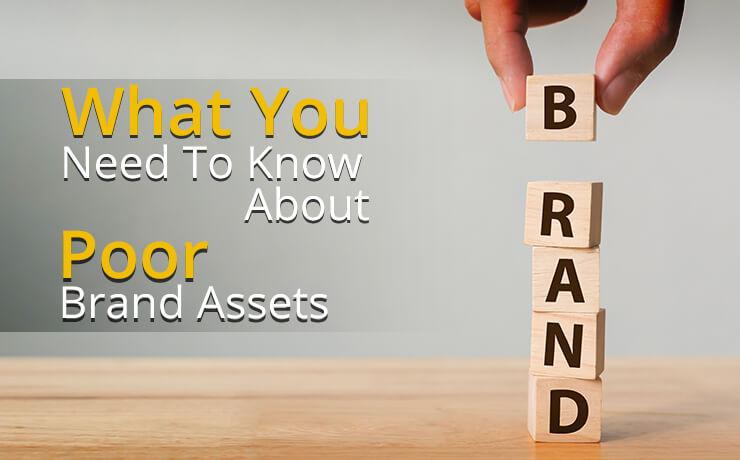 poor brand assets