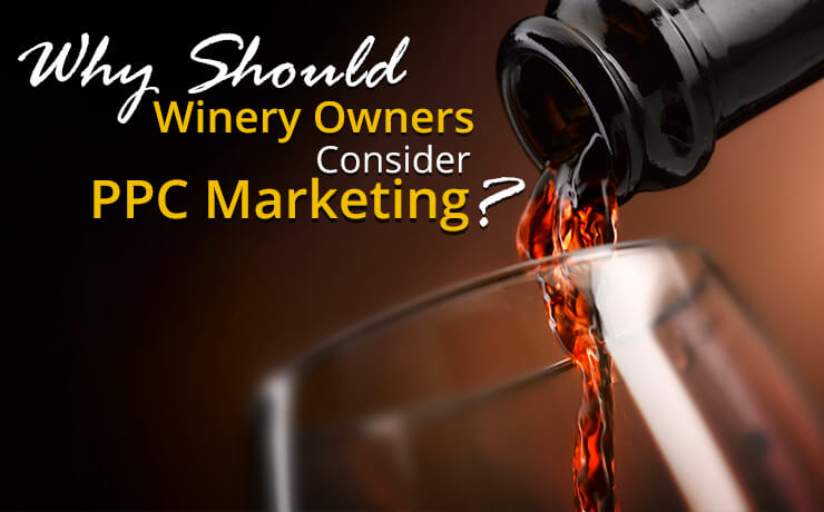 PPC marketing for winery owners