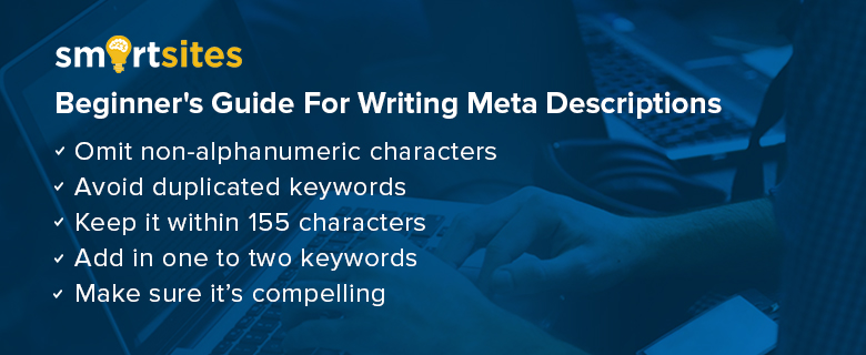 Beginner's Guide For Writing Meta Descriptions